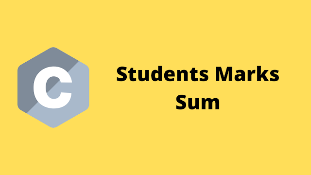 HackerRank Students Marks Sum solution in c programming