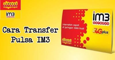 Cara Transfer Pulsa Im3 dan Mentari (Indosat)