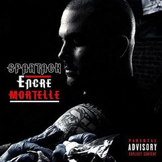 Spartack – Encre Mortelle (2016) [CD] [FLAC]