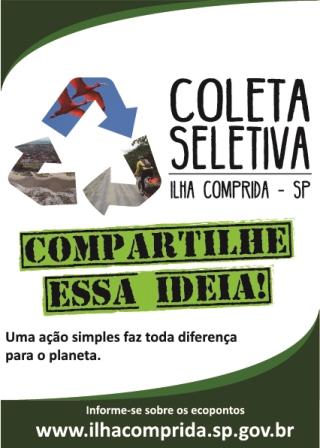Ilha Comprida inicia o programa Coleta seletiva- compartilhe essa ideia