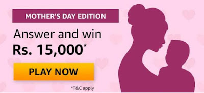 Amazon Mother's Day Quiz Answers – Win Rs. 15,000