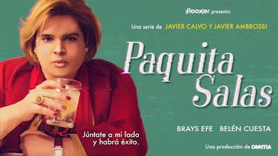 Brays Efe 'Paquita Salas' flooxer atresmedia
