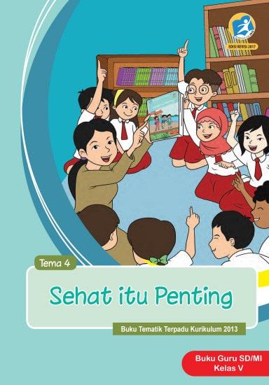 Buku Guru Kelas 5 Tema 4 Revisi 2017 Kurikulum 2013