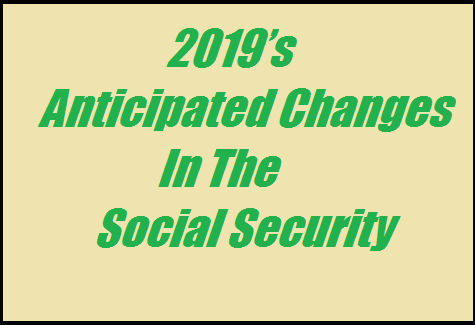 the-2019-anticipated-changes-in-social-security
