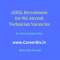AIESL Recruitment for 961 Aircraft Technician Vacancies