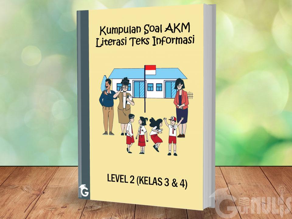 Kumpulan Soal AKM Literasi Teks Informasi Level 2 (Kelas 3 dan 4) - www.gurnulis.id