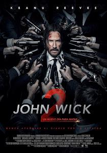 John Wick 2: Un Nuevo Día para Matar / John Wick 2: Pacto de sangre