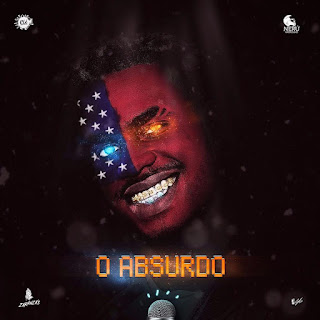 Nerú Americano - O Absurdo (2018) [DOWNLOAD]