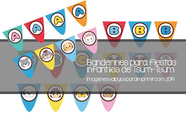 Banderines con letras y personajes de Tsum Tsum de disney para imprimir en PDF