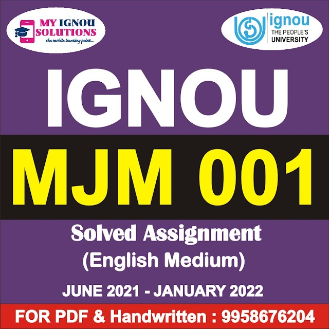 MJM 001 Solved Assignment 2021-22