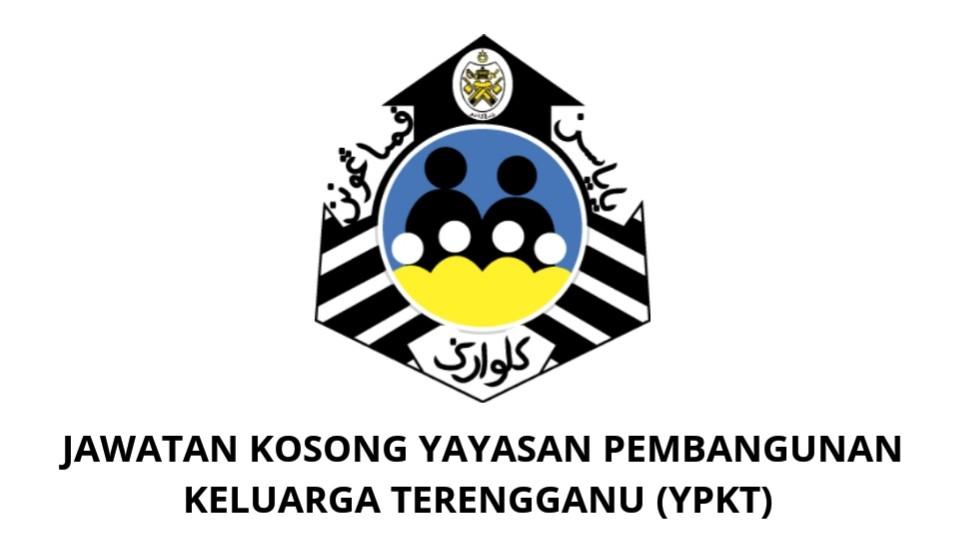 Jawatan Kosong Yayasan Pembangunan Keluarga Terengganu 2019 Ypkt Spa