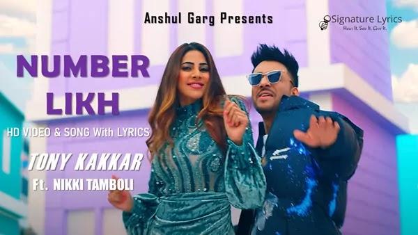 Number Likh Lyrics - Tony Kakkar - Ft. Nikki Tamboli