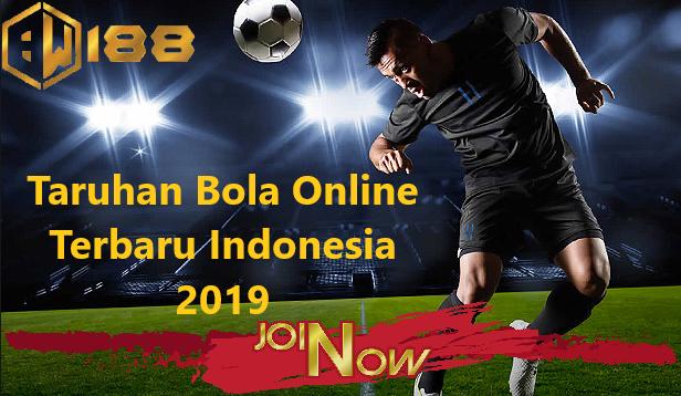 Taruhan Bola Online Terbaru Indonesia 2019