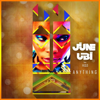 Video June Ubi - Anything ft. H.O.D