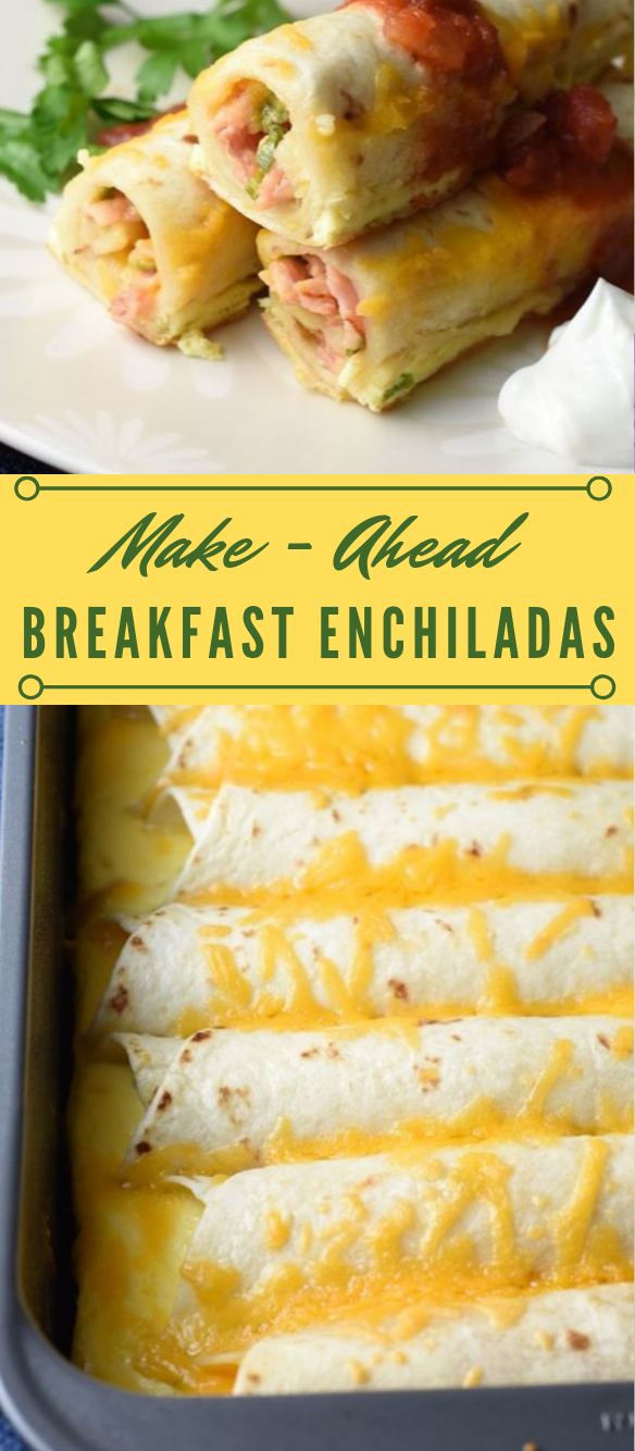 MAKE-AHEAD BREAKFAST ENCHILADAS #dinner #recipe #healthylunch #breakfast #paleo