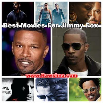شاهد افضل افلام جيمي فوكس على الإطلاق شاهد قائمة أفضل 6 أفلام جيمي فوكس على مر التاريخ معلومات عن جيمي فوكس | Jimmy Fox