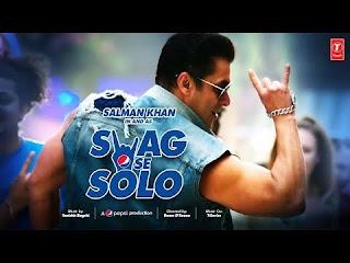 SWAG SE SOLO Lyrics | Salman Khan | Remo D'souza