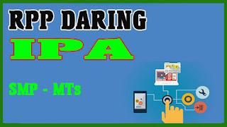 RPP DARING IPA 1 LEMBAR SMP DAN RPP DARING BAHASA INDONESIA 1 LEMBAR MTs