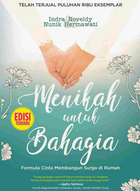 Novel Menikah untuk Bahagia Karya Indra Noveldy dan Nunik Hermawati PDF