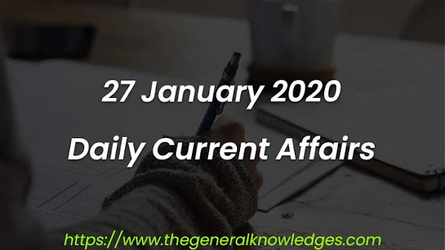 27 January 2020 Current Affairs Question and Answers in Hindi