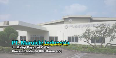 Lowongan Kerja OP PT. Maruichi Indonesia Karawang