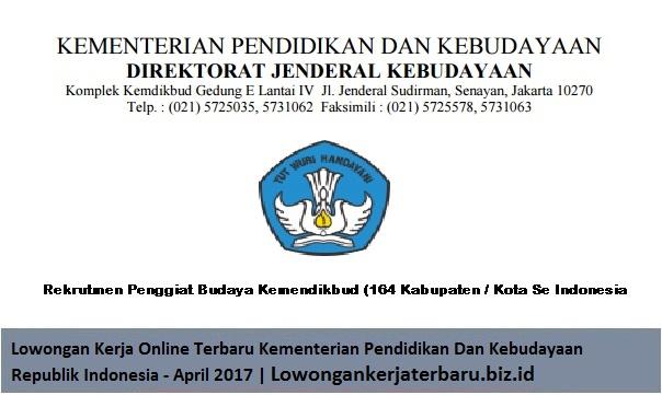 LOWONGAN KERJA ONLINE TERBARU KEMENTERIAN PENDIDIKAN DAN KEBUDAYAAN REPUBLIK INDONESIA - APRIL 2017