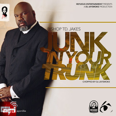 Music: JaySmoke Ft. Bishop TD Jakes – Junk In Your Trunk