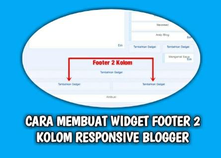 Cara Membuat Widget Footer 2 Kolom Responsive Blogger