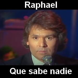Raphael - Que sabe nadie