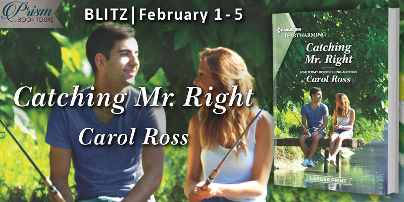 We're blitzing about CATCHING MR. RIGHT by Carol Ross!