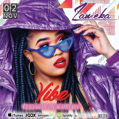 Zameka - Vibe feat. Madanon & Drega (2018) [Download]