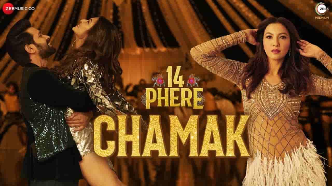 Chamak lyrics 14 phere Raajeev V Bhalla x Sharvi Yadav x Pinky Maidasani Hindi Bollywood Song