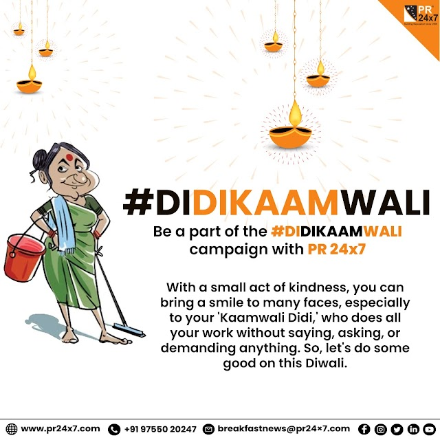 PR24x7 launches #DIDIKAAMWALI campaign on the occasion of Diwali