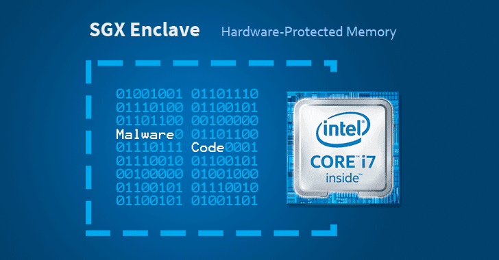 "Researchers Implant ""Protected"" Malware On Intel SGX Enclaves"