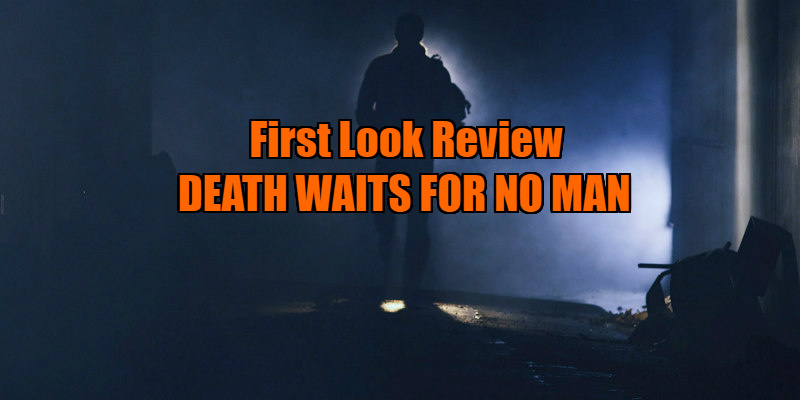 DEATH WAITS FOR NO MAN review
