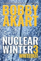 Nuclear Winter Whiteout by Bobby Akart (Book cover)