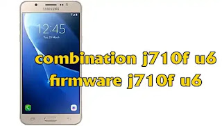 تنزيل كمبنيشن free download combination j710f u6 برابط مباشر
