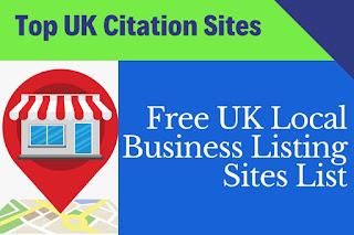 99+ Free UK Local Business Listing Sites List | Top UK Citation Sites
