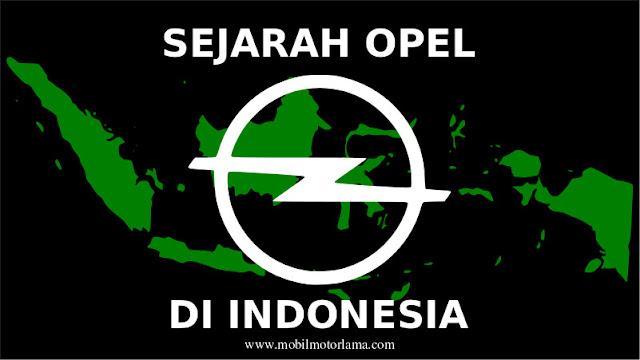 Sejarah Opel di Indonesia