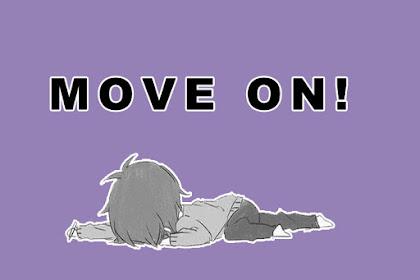 Resep Move On secara Cepat, Tepat dan Unik