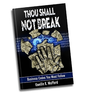 thou shall not break, Kweilin Wofford, business codes you must follow, best business motivation book, business motivation tips