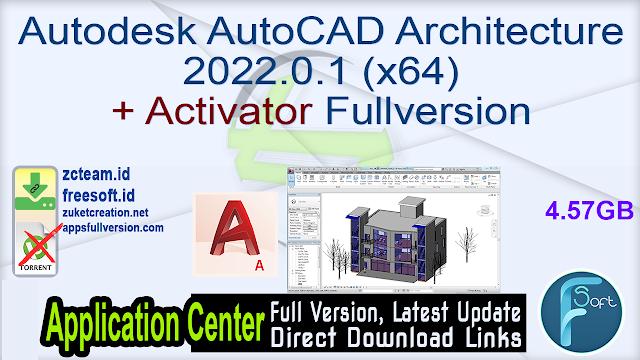 Autodesk AutoCAD Architecture 2022.0.1 (x64) + Activator Fullversion