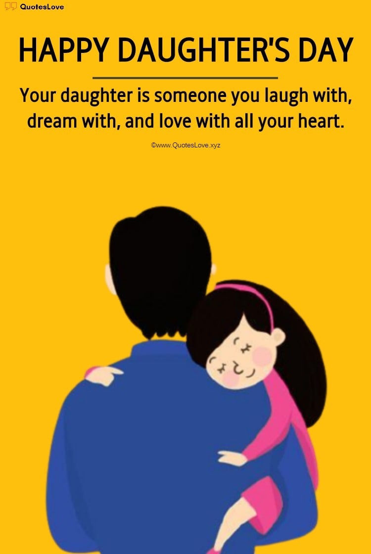Happy Daughters Day Quotes, Sayings, Wishes, Greetings, Messages, Images, Poster, Photos, Pictures