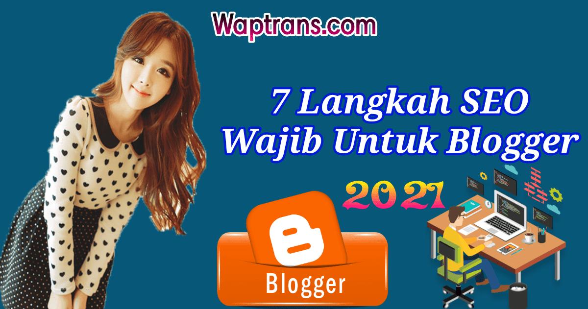 6 Langkah SEO Y4n9 Wajib Untuk Blogger Pemula!