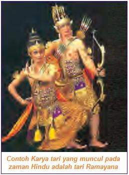 Contoh Karya tari yang muncul pada zaman Hindu adalah tari Ramayana