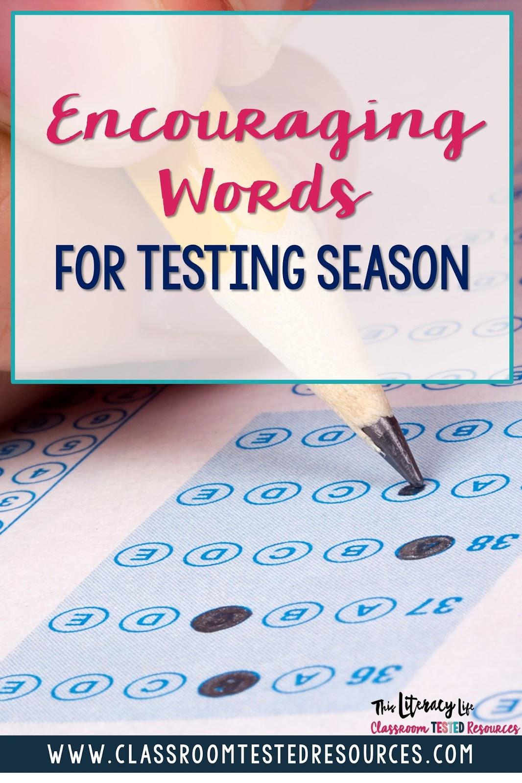 Encouraging Words For Testing Season