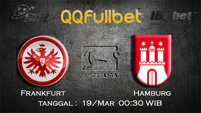 PREDIKSIBOLA - PREDIKSI TARUHAN FRANKFURT VS HAMBURG 19 MARET 2017 (BUNDESLIGA)