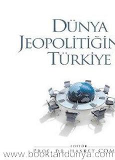 Hasret Çomak - Dünya Jeopolitiğinde Türkiye