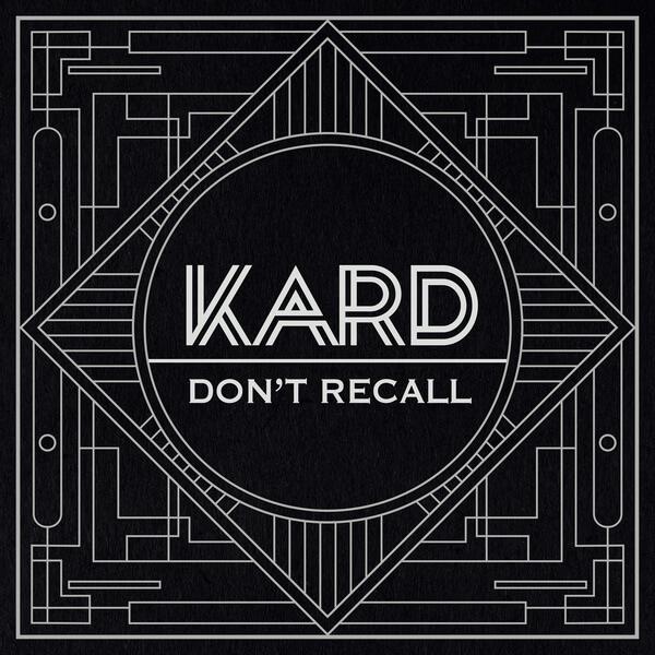 K.A.R.D – Don't Recall Lyrics