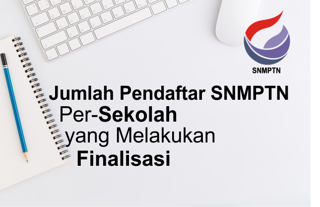 Jumlah Pendaftar SNMPTN Per Sekolah Tahun 2021